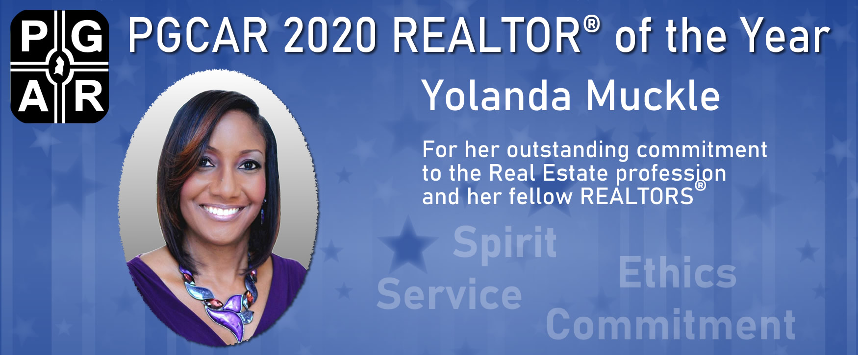 Congratulations to Yolanda Muckle, PGCAR's 2020 REALTOR(r) of the Year