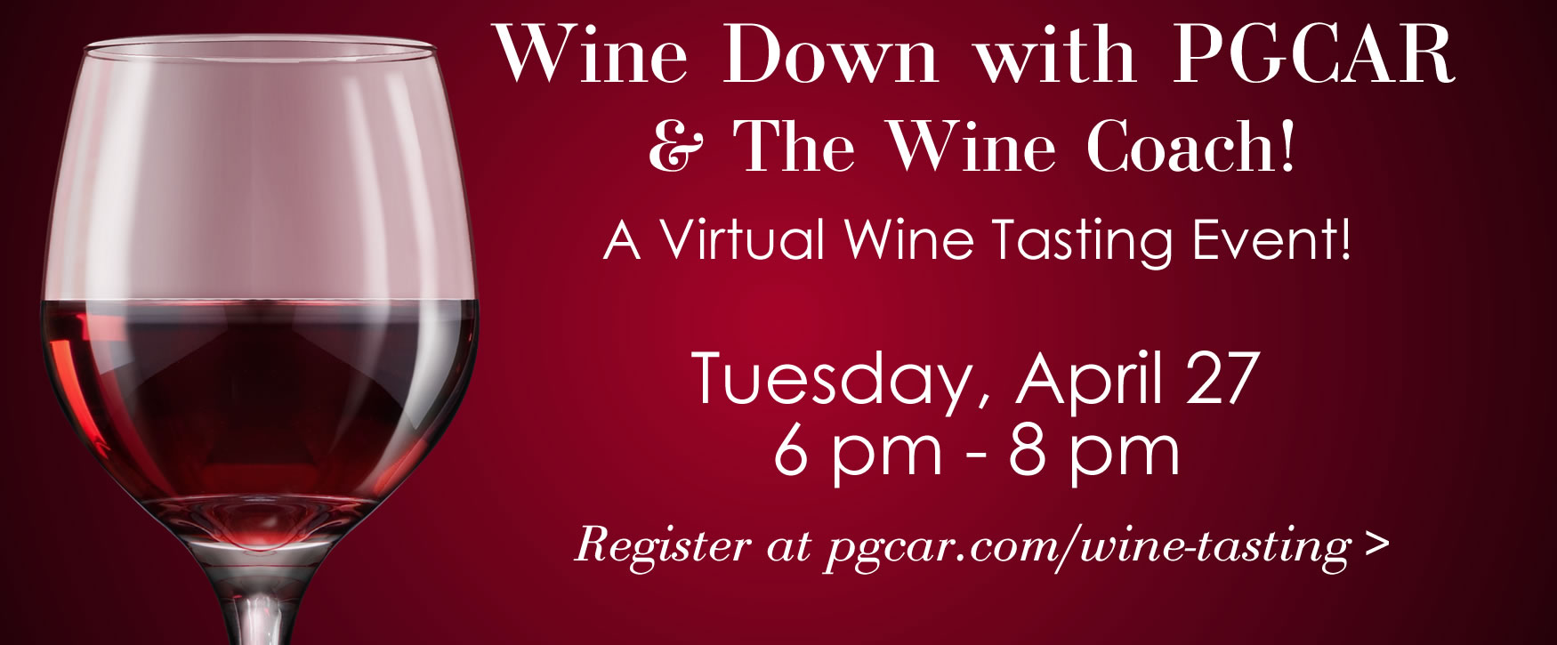 Wine Down with PGCAR - Register by April 23