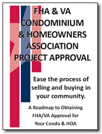 FHA & VA Condominium & Homeowners Association Project Approval