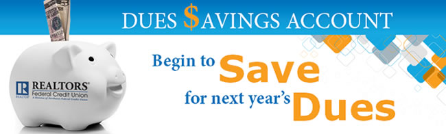 Begin to Save for Next Year's REALTOR Dues