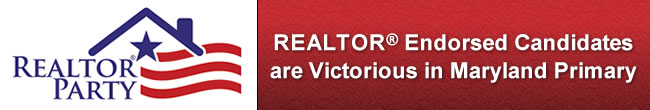 REALTORS and REALTOR Endorsed Candidates are Victorious in Maryland Primary