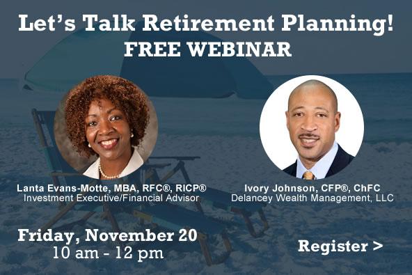 FREE November 20 webinar Let's Talk Retirement Planning - click to register