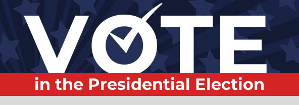 VOTE in the 2020 Presidential Election